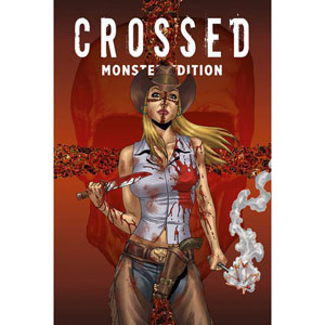 Crossed Monster Edition 002