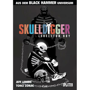 Black Hammer: Skulldigger & Skeleton Boy
